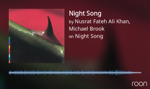 Night Song by Nusrat Fateh Ali Khan and Michael Brook